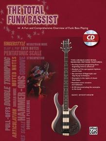 The Total Funk Bassist