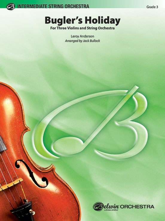 Bugler's Holiday for Three Violins and String Orchestra