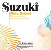 Suzuki Flute School CD, Volume 3, 4 & 5 (Revised)