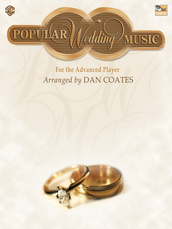 Dan Coates Popular Wedding Music for the Advanced Player