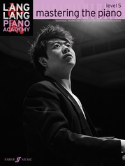 Lang Lang Piano Academy: mastering the piano, Level 5