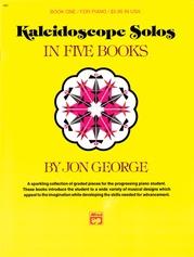 Kaleidoscope Solos, Book 1
