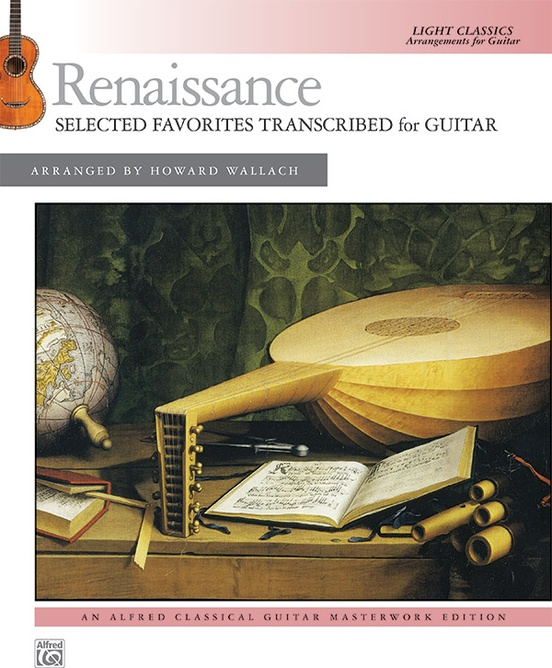 Renaissance: Selected Favorites Transcribed for Guitar