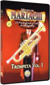Método de Mariachi: Trompeta Vol. 1