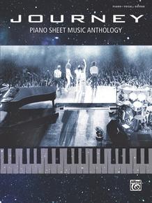Journey: Piano Sheet Music Anthology