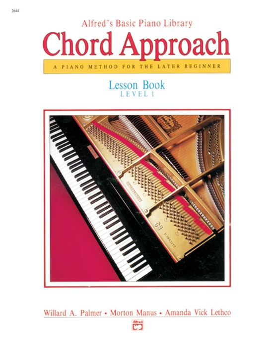 Alfreds Basic Piano Chord Approach Lesson Book 1 Piano Book