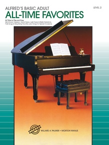 Alfred's Basic Adult Piano Course: All-Time Favorites Book 2