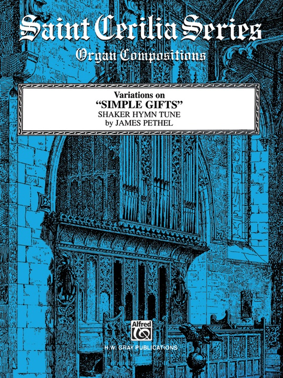 "Variations on ""Simple Gifts"" (Shaker Hymn Tune)"