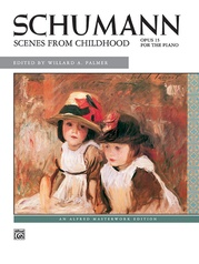 Schumann, Scenes from Childhood, Opus 15