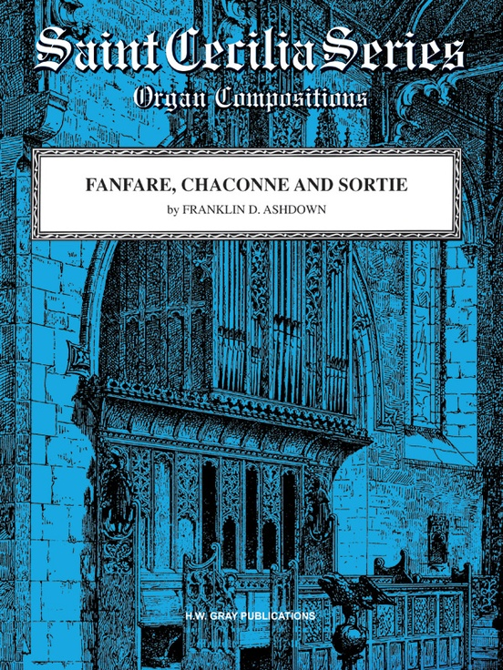 Fanfare, Chaconne, and Sortie