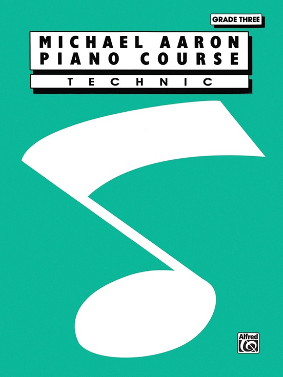 Michael Aaron Piano Course: Technic, Grade 3