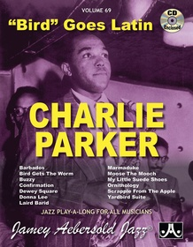 Jamey Aebersold Jazz, Volume 69: Charlie Parker