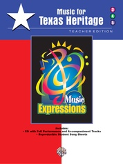 Music Expressions™ Supplementary Grades 3-5: Music for Texas Heritage