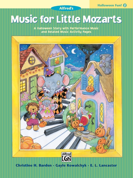 music for little mozarts halloween fun book 2 a halloween story with performance music and related music activity pages