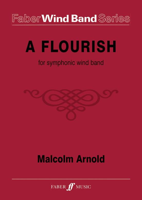A Flourish for Symphonic Wind Band