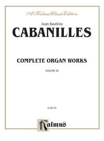 Complete Organ Works, Volume III