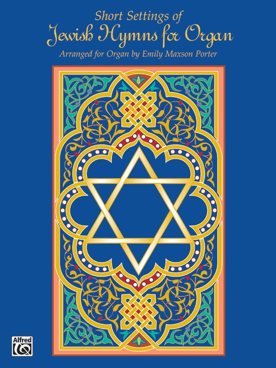 Short Settings of Jewish Hymns for Organ