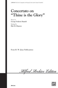 """Concertato on """"Thine Is the Glory"""""""