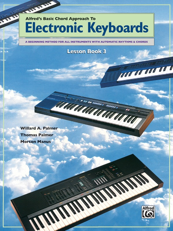 Alfred's Basic Chord Approach to Electronic Keyboards: Lesson Book 3