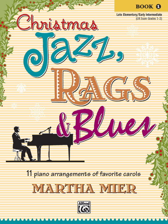 Christmas Jazz, Rags & Blues, Book 1
