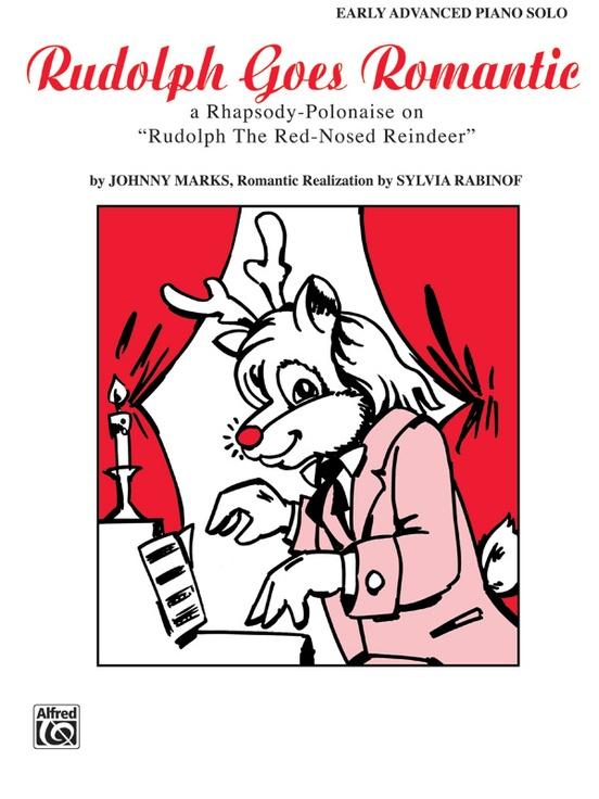 Rudolph Goes Romantic