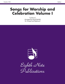 Songs for Worship and Celebration, Volume I