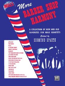 More Barber Shop Harmony
