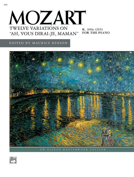 """Mozart: """"Ah, vous dirai-je, Maman,"""" K. 265, 12 Variations on"""