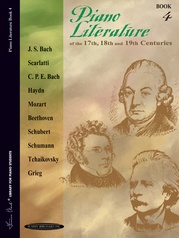 Piano Literature of the 17th, 18th, and 19th Centuries, Book 4