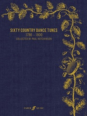 Sixty Country Dance Tunes (1786--1800)