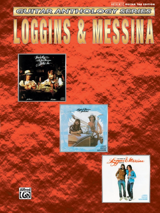 Loggins & Messina: Guitar Anthology Series