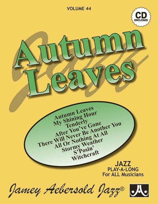 Jamey Aebersold Jazz Volume 44 Autumn Leaves Book Cd