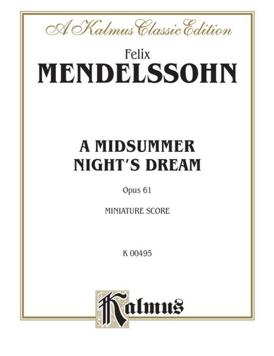 A Midsummer Night's Dream, Opus 61