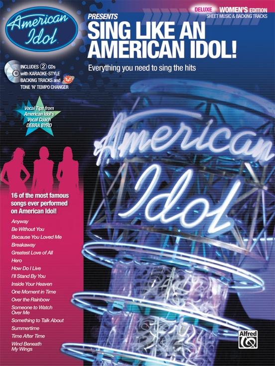 American Idol® Presents: Sing Like an American Idol! DELUXE Women's Edition