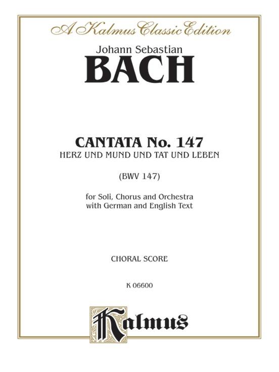 Cantata No. 147 -- Herz und Mund und Tat und Leben (BWV 147)