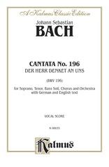 Cantata No. 196 -- Der Herr denket an uns (BWV 196)