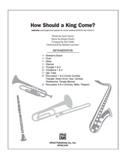 How Should a King Come?
