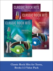 Classic Rock Hits for Teens 1-3 (Value Pack)