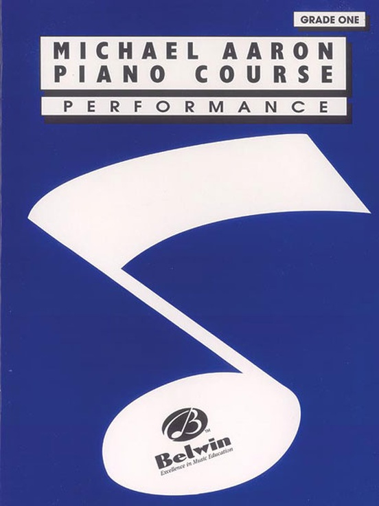 Michael Aaron Piano Course: Performance, Grade 1