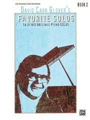 David Carr Glover's Favorite Solos, Book 2