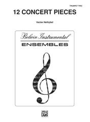 Twelve Concert Pieces