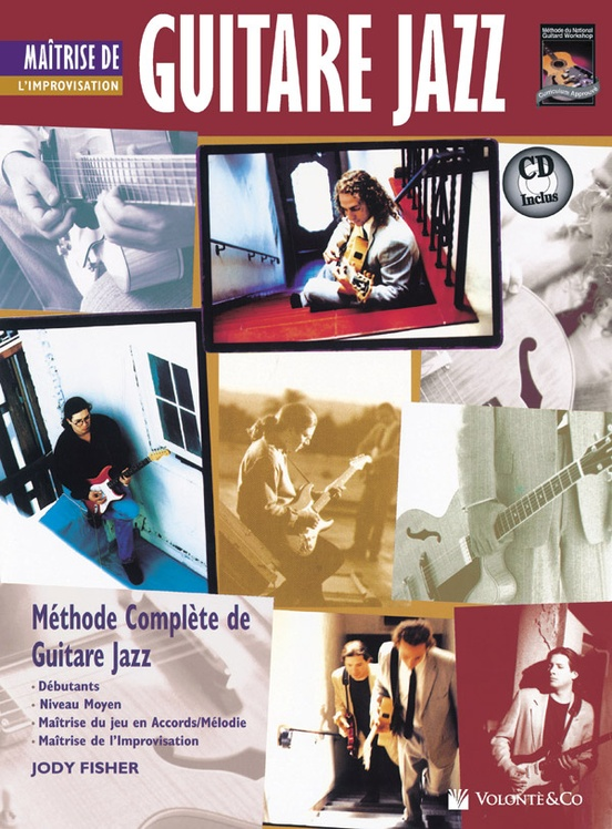 Guitare Jazz Maitrise de L'improvisation [Mastering Jazz Guitar: Improvisation]