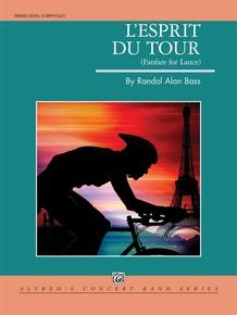 L'Esprit du Tour: A Fanfare for Lance