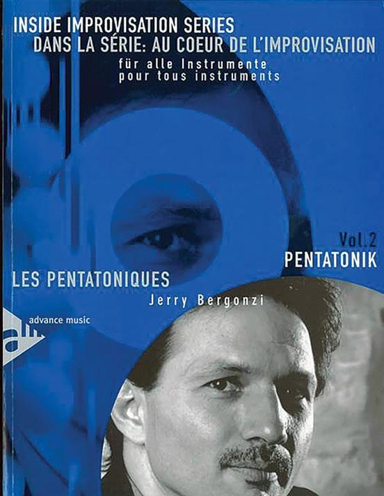 Dans La Série: Au Coeur De L'Improvsation, Vol. 2: Les Pentatoniques [Inside Improvisation Series, Vol. 2: Pentatonics]