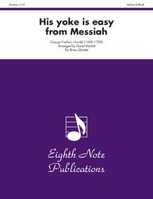 His Yoke Is Easy (from <i>Messiah</i>)