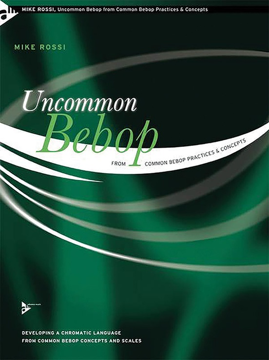 Uncommon Bebop from Common Bebop Practices & Concepts