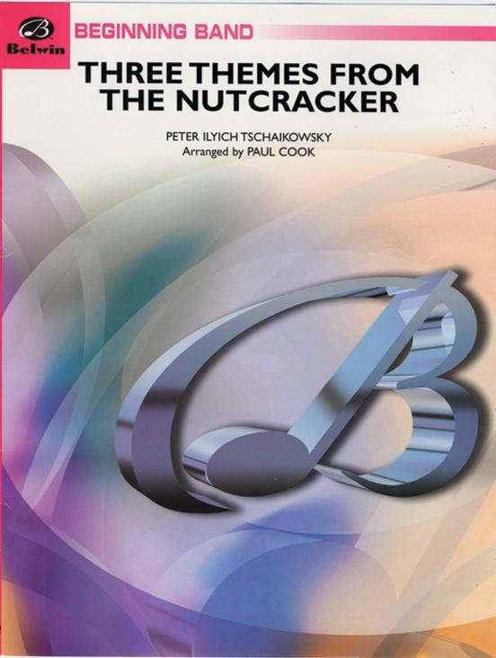 Three Themes from The Nutcracker (March, Dance of the Sugar Plum Fairy, Trepak)