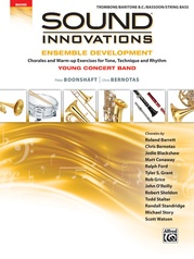 Sound Innovations for Concert Band: Ensemble Development for Young Concert Band