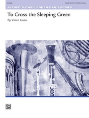 To Cross the Sleeping Green