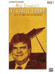 Mike Springer's Favorite Solos, Book 1